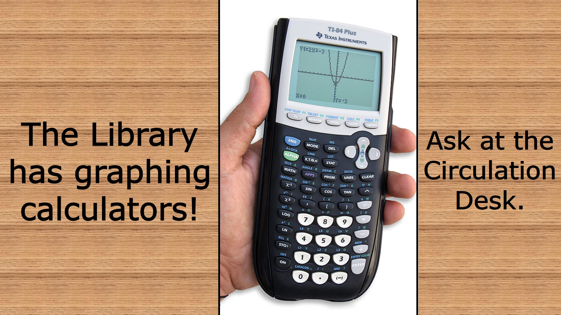 Slide - Calculators available at the Circulation Desk