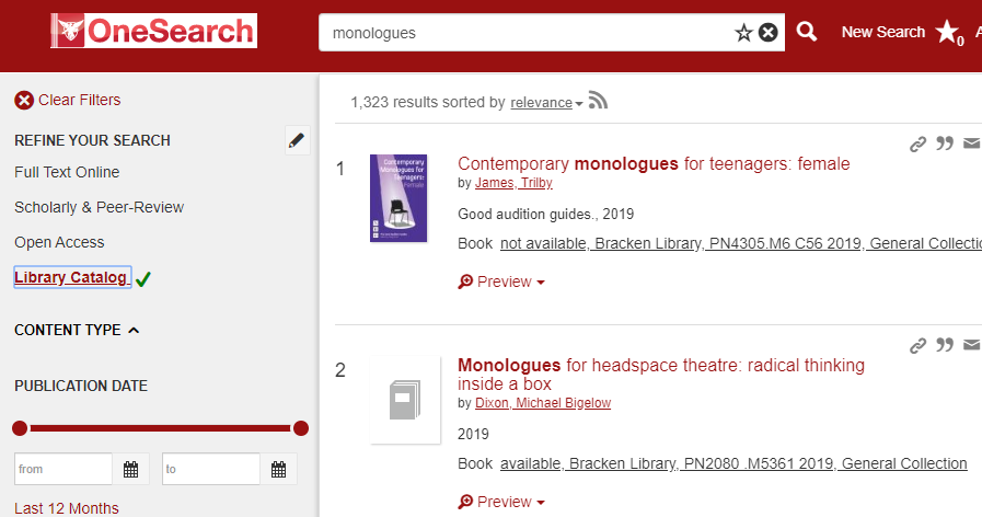 "OneSearch results screen showing first two records for a search on ""monologues"" with the Library Catalog limiter checked"