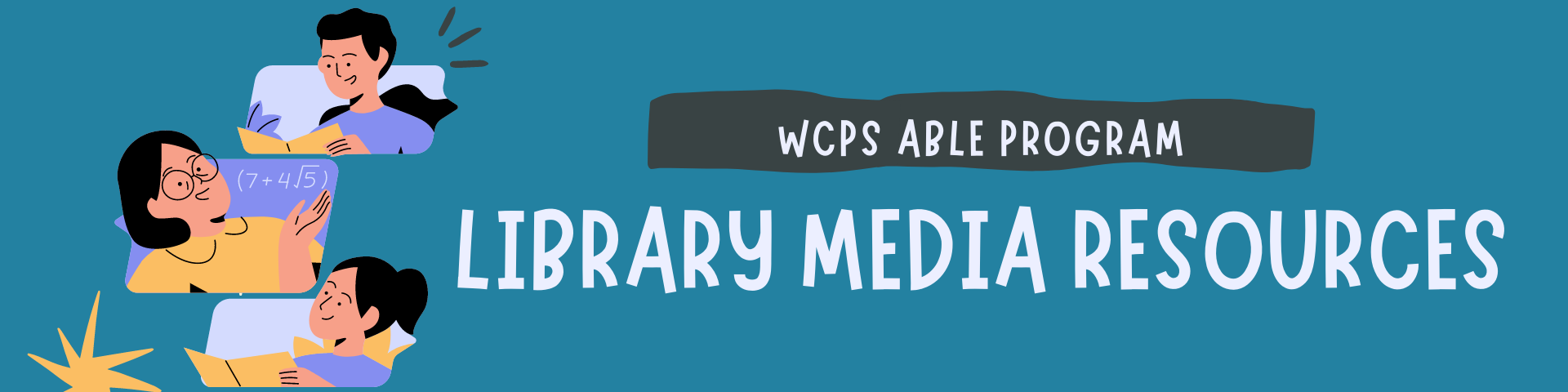 WCPS ABLE Program Library Media Resources