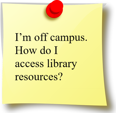 "Image saying ""I'm off campus. How do I access library resources?"""