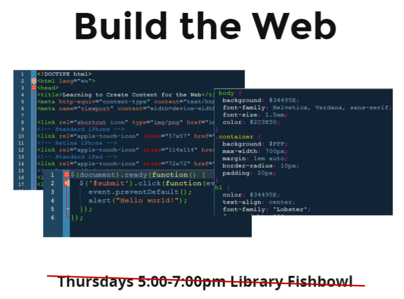 Build the Web - HSU Library Fishbowl Thurs 5-7pm