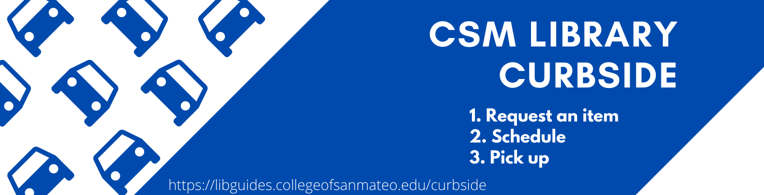 CSM Library Curbside: Request, Schedule, Pick up