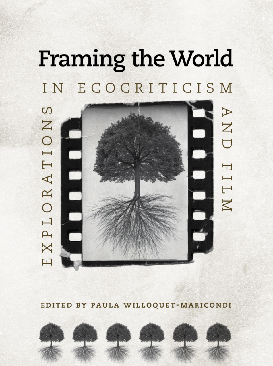 cover image for framing the world by willoquey-macdonald
