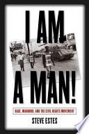 cover for book I am a Man by Steve Estes