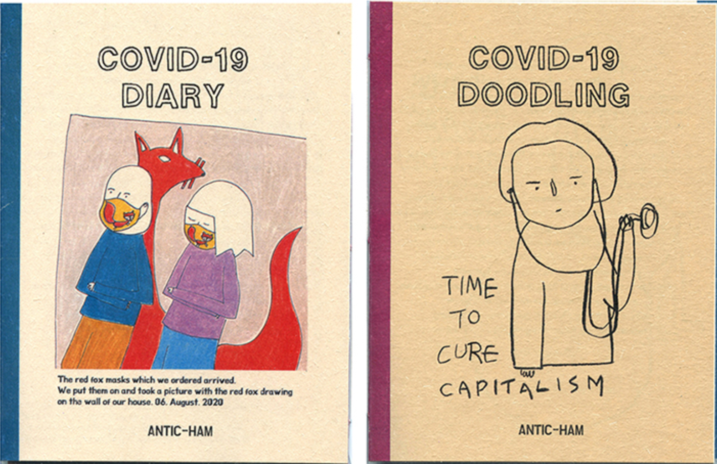 The front covers of Antic-Ham's artist's books Covid-19 Doodling and Covid-19 Diary