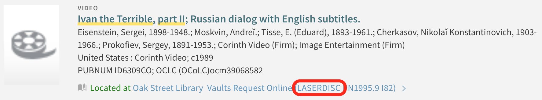 screenshot highlighting LASERDISC in call number