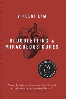 Bloodletting & Miraculous Cures by Vincent Lam