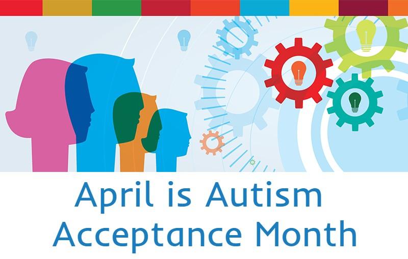 April Autism Acceptance Month