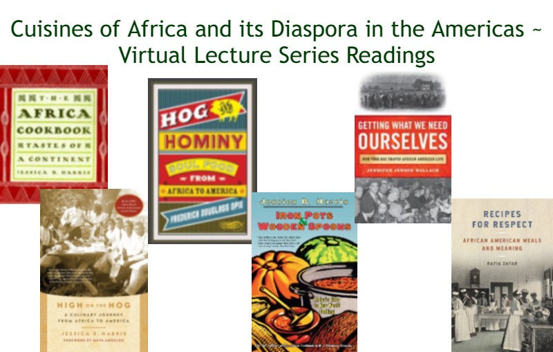 Cuisines of Africa and the African Diaspora Lecture Series Readings