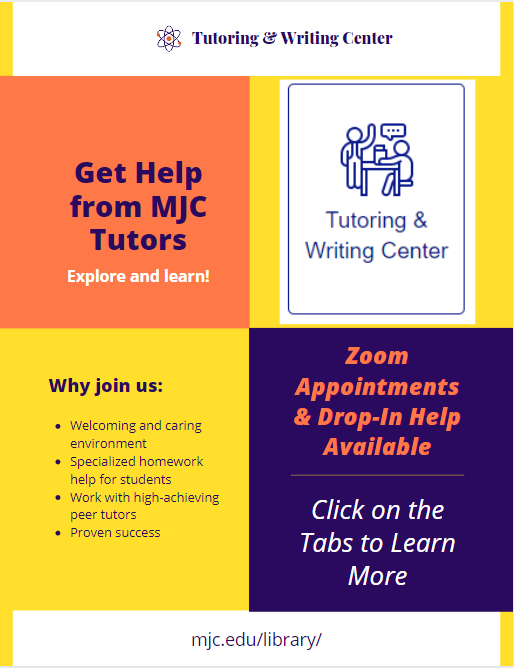 Get help from MJC tutors. Click the tabs on the left to get started