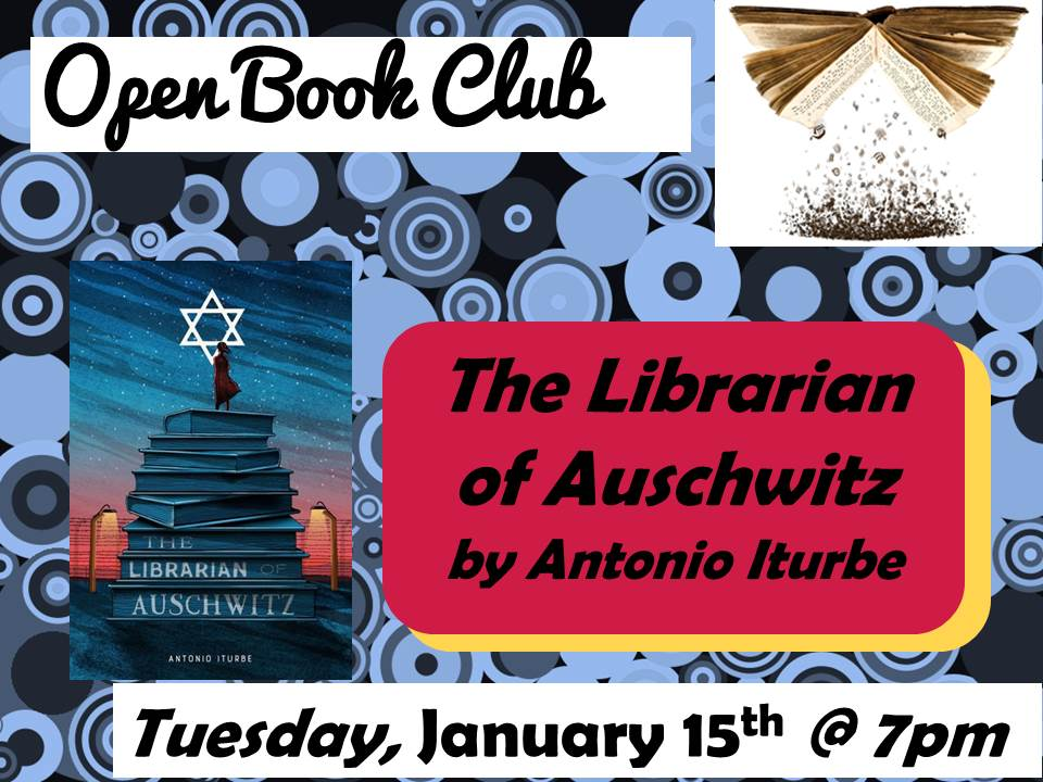 Open Book Club January 15th The Librarian of Auschwitz Antonio Iturbe