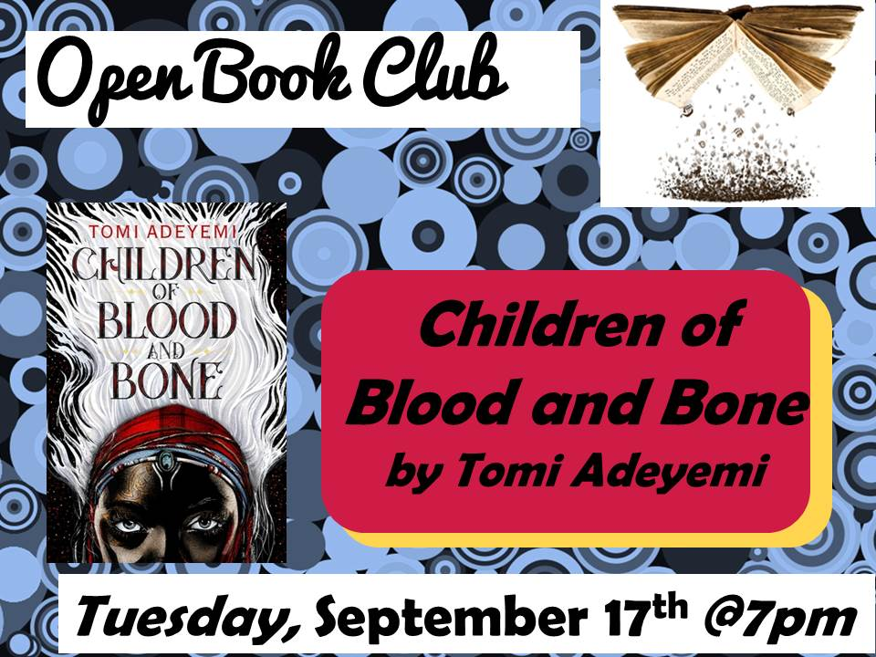 Open Book Club September 17 Children of Blood and Bone Tomi Adeyemi