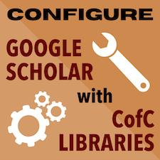 Configure Google Scholar with CofC Libraries
