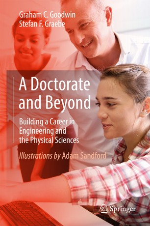 A Doctorate and Beyond:Building a Career in Engineering and the Physical Sciences