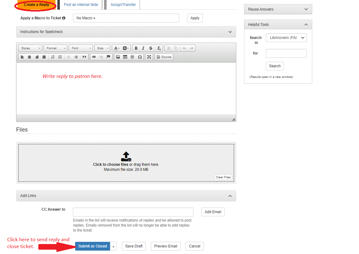 Image showing where to write reply and how to close the ticket