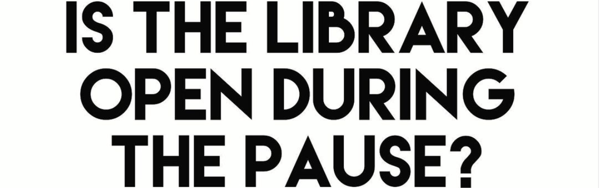 is the library open during the pause?