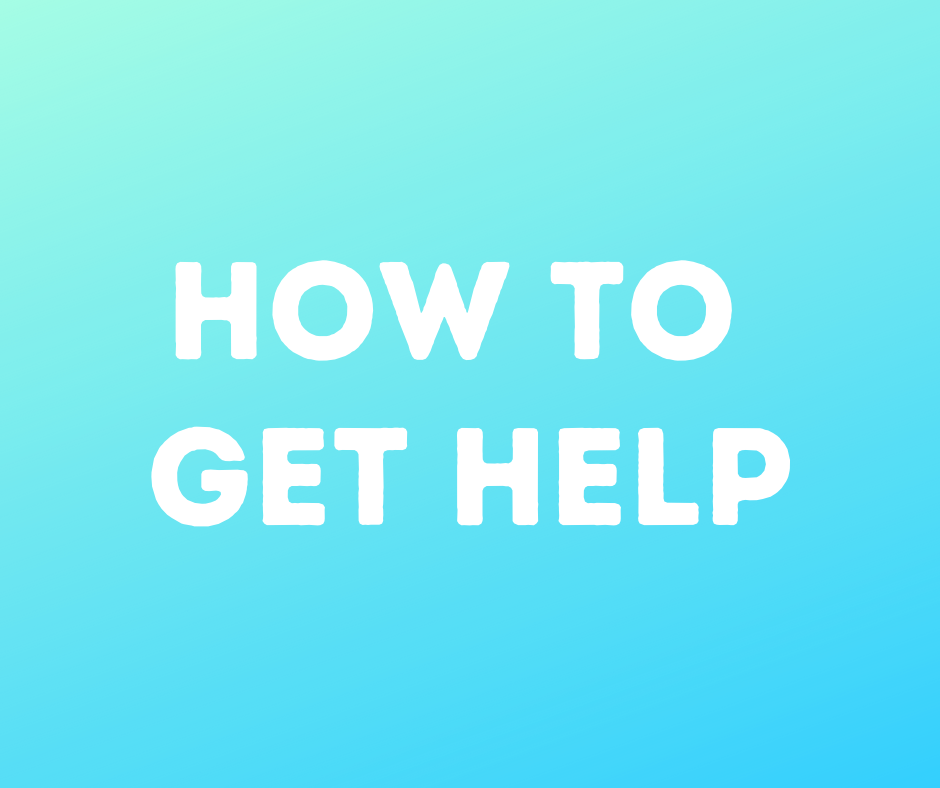 How to get help click here