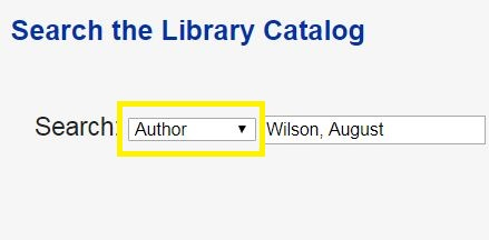 Screenshot of Author search in Library Catalog. Select Author from the dropdown menu to the left of the search box in the Library Catalog. Type the author's name (last name, first name).