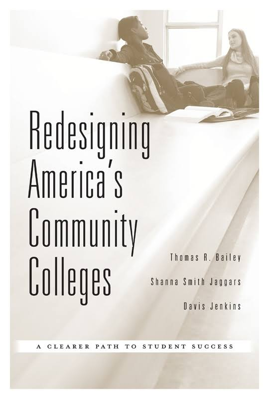 Cover image of Redesigning America's Community Colleges: A Clearer Path to Student Success