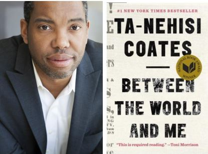 Book Cover Ta-Nehsi Coates, Between the World and Me