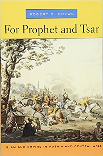 Cover of For prophet and tsar : Islam and empire in Russia and Central Asia