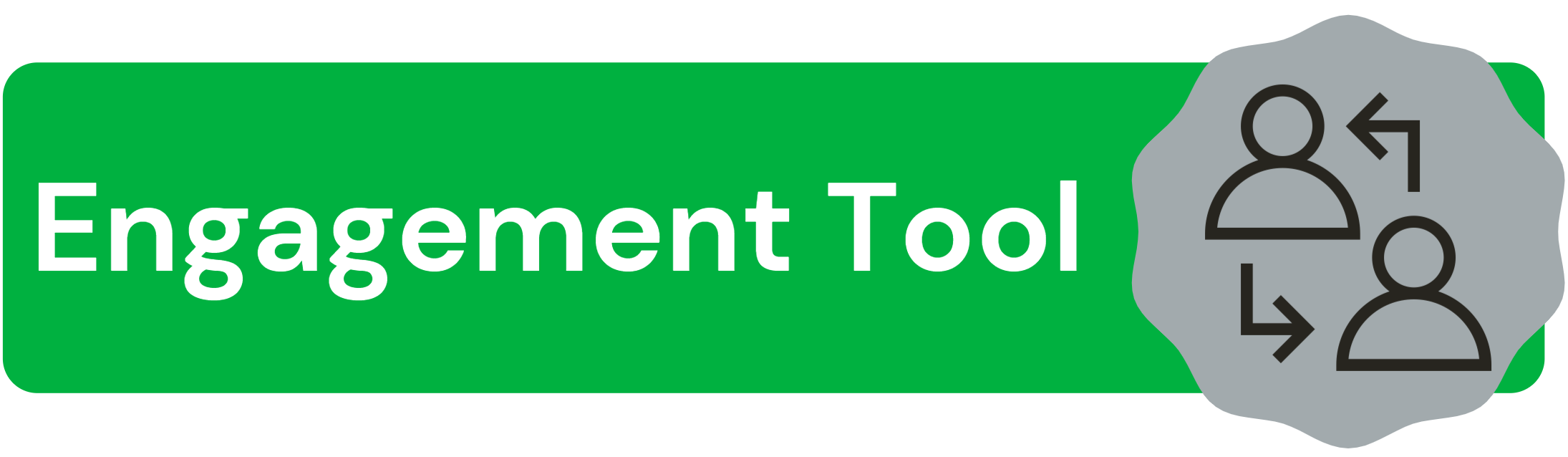 Green box with black text: Engagement Tools. Image of two people connected by arrows.
