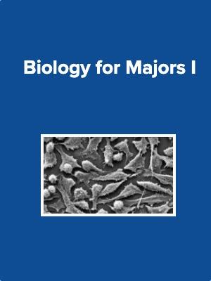 Biology for Majors I