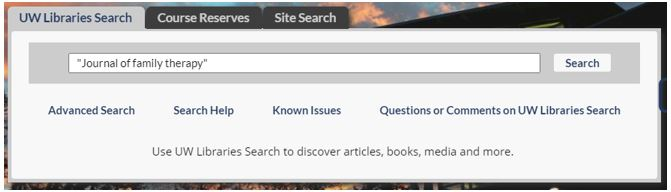 """UW Libraries Search box with journal title """"Journal of family therapy"""""""