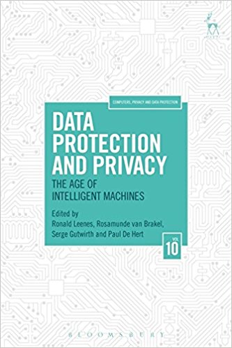 Data protection and privacy : the age of intelligent machines