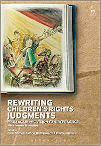Rewriting children's rights judgments : from academic vision to new practice