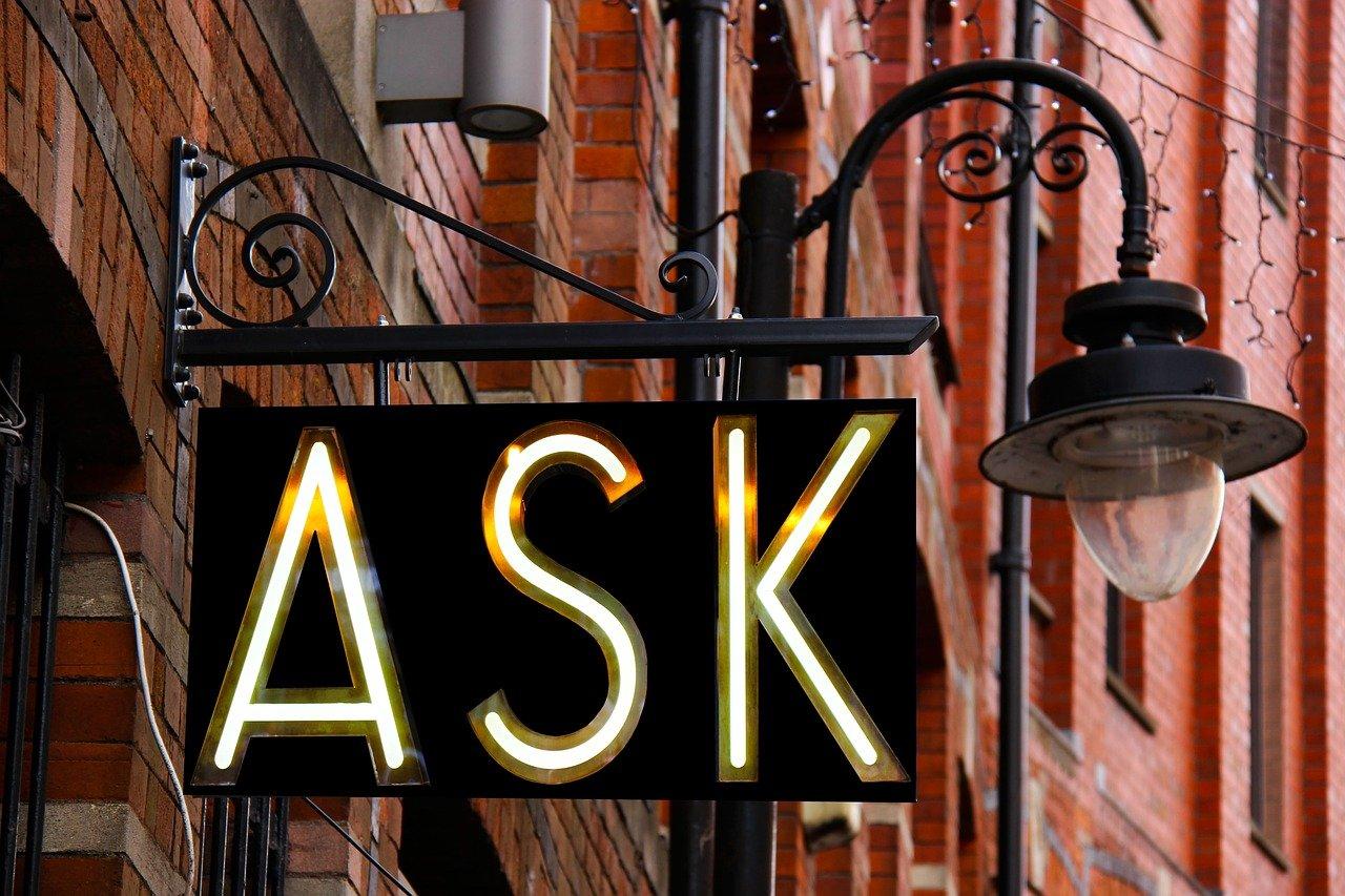Sign saying ASK