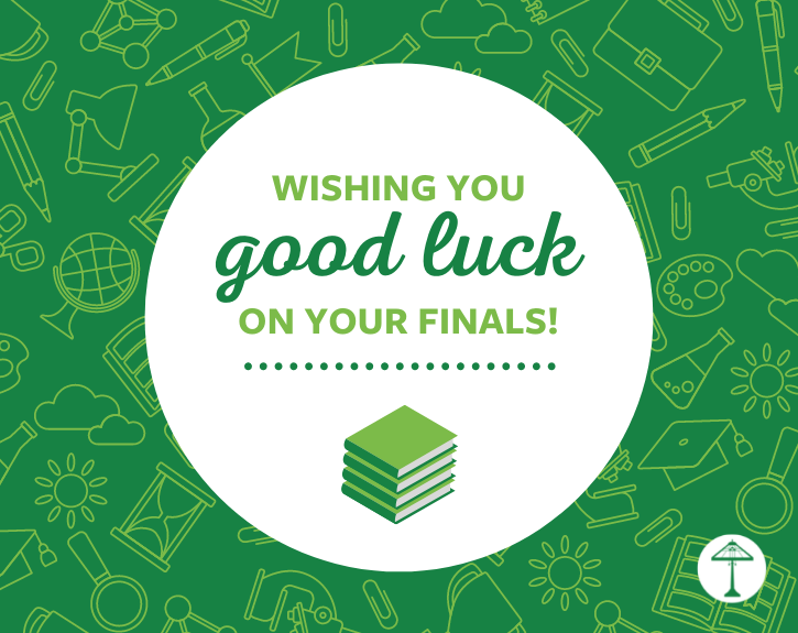 Good Luck with Finals