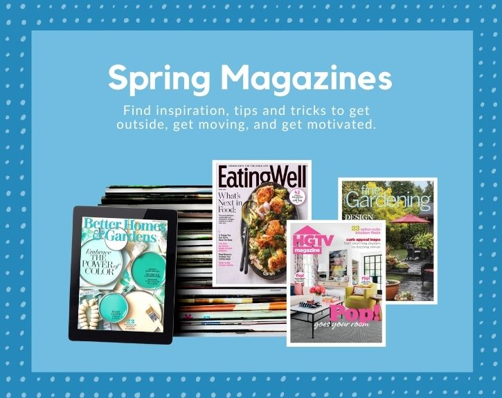Our digital magazines have a new spring crop!