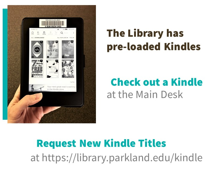 The Library has pre-loaded Kindles.
