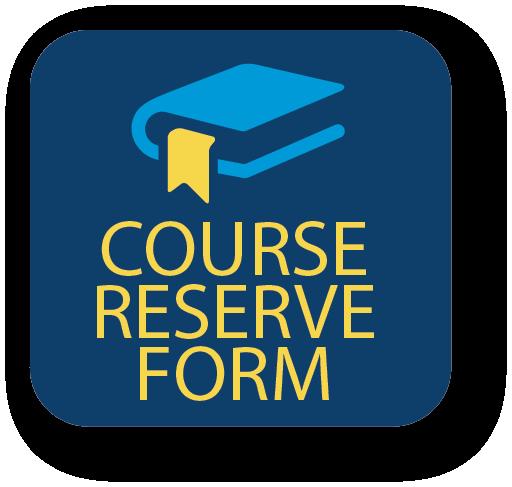 Course Reserve Form