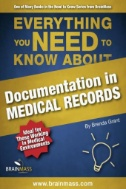 Everything You Need to Know About Documentation in Medical Records
