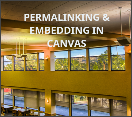picture of 3rd floor of library permallinking and embedding content in Canvas