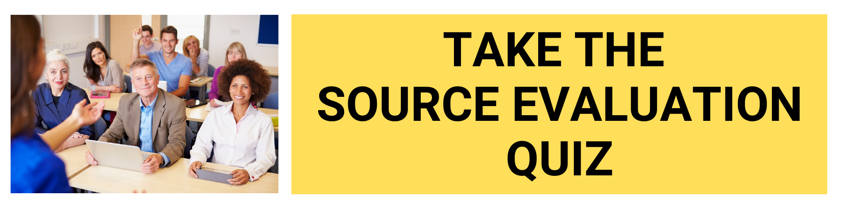 Take the Source Evaluation Quiz