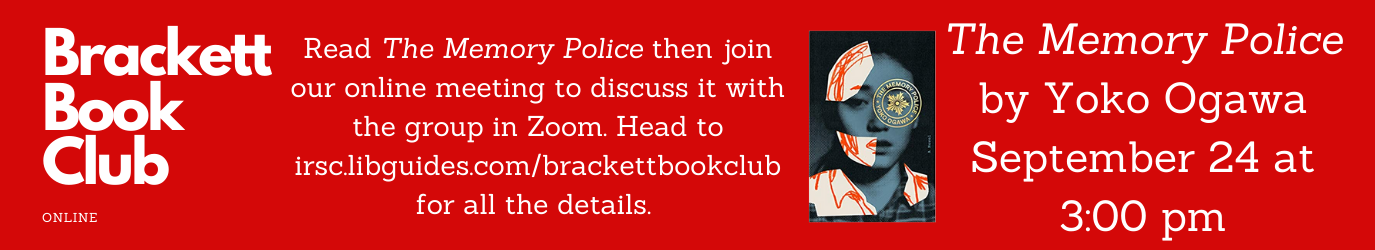 Brackett Book Club is reading The Memory Police for our September 24 meeting.