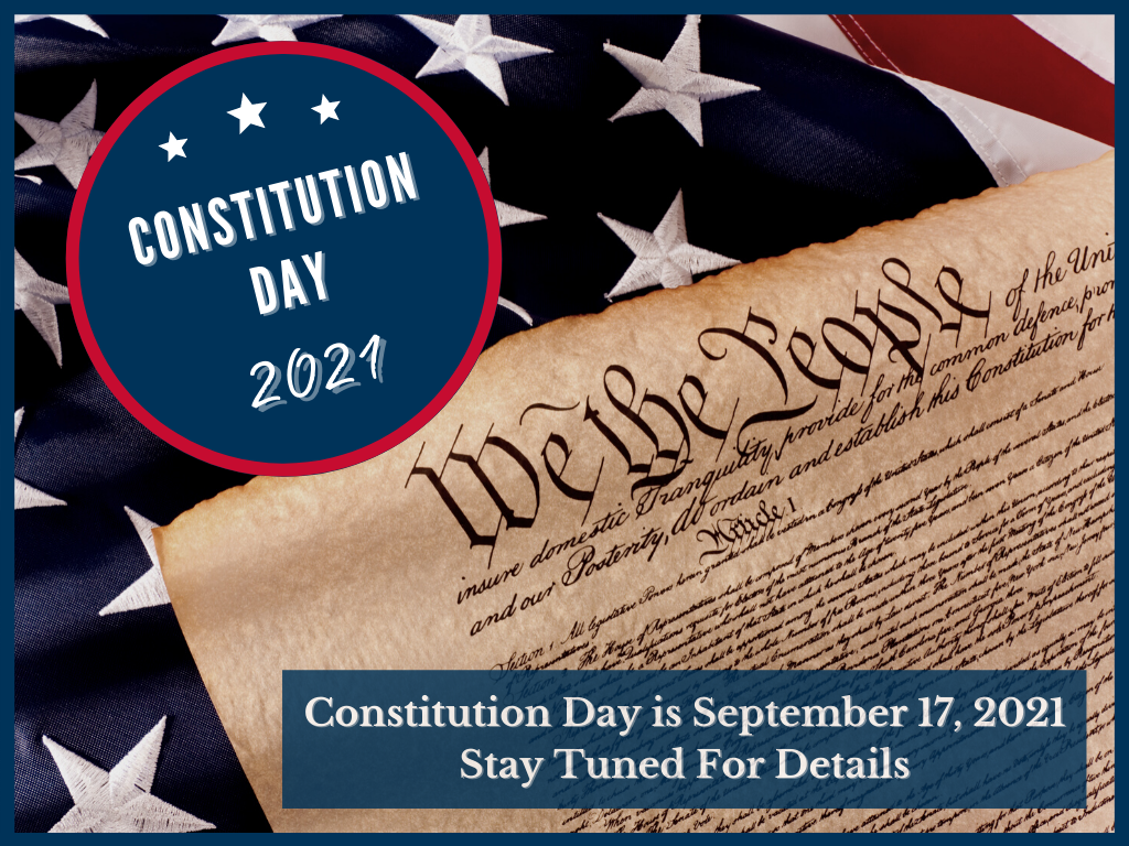 Image tells viewers that Constitution Day is September 17, 2021 and to stay tuned for more details for events at Columbus State University.