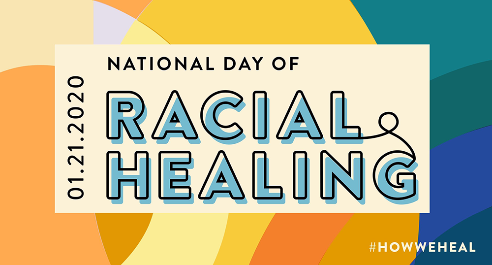 National Day of Racial Healing January 19 2021 graphic