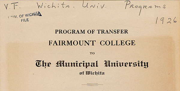 Program of Transfer of Fairmount College to the Municipal University of Wichita 1926