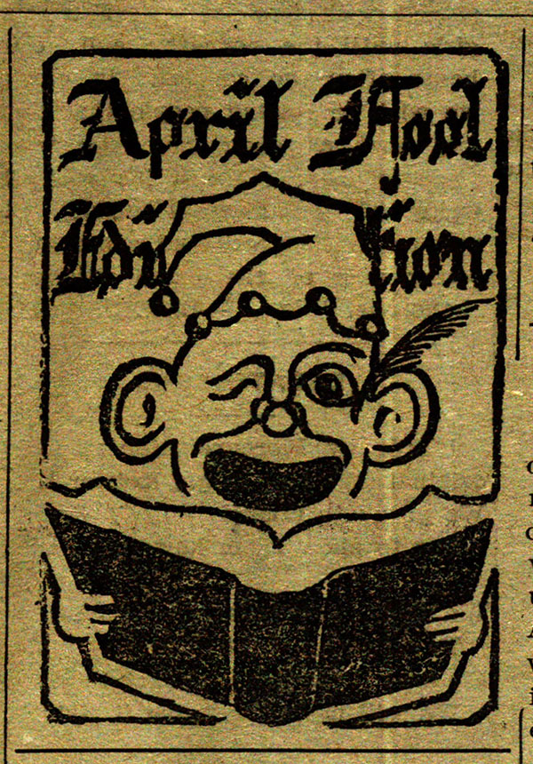 April Fool Day edition of the Sunflower, 1919