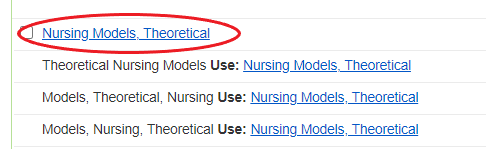 Nursing Models, Theoretical Link in the results of a CINAHL Subject Heading Search