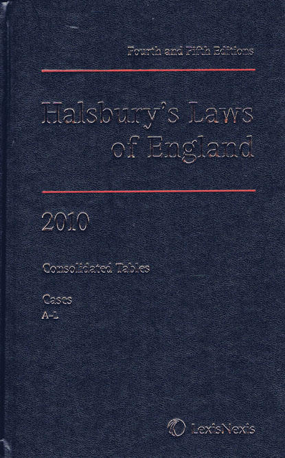 Halsbury's laws of England / editor in chief, The Right Honourable Lord Mackay of Clashfern Lord High Chancellor of Great Britain 1987-1997