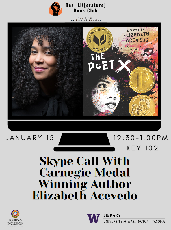 Image shows a poster with a picture of Elizabeth Acevedo on the left, and the book cover of her book, The Poet X. Below, it lists times and date of the event. January 15, 12:30-1:00, KEY 102 auditorium.