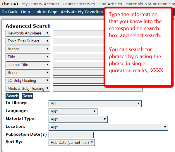 Screen shot of the advanced search mode in the CAT showing the various search box options. You can search for phrases by placing the phrase in single quotation marks.