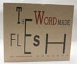 photograph of book, The word made flesh
