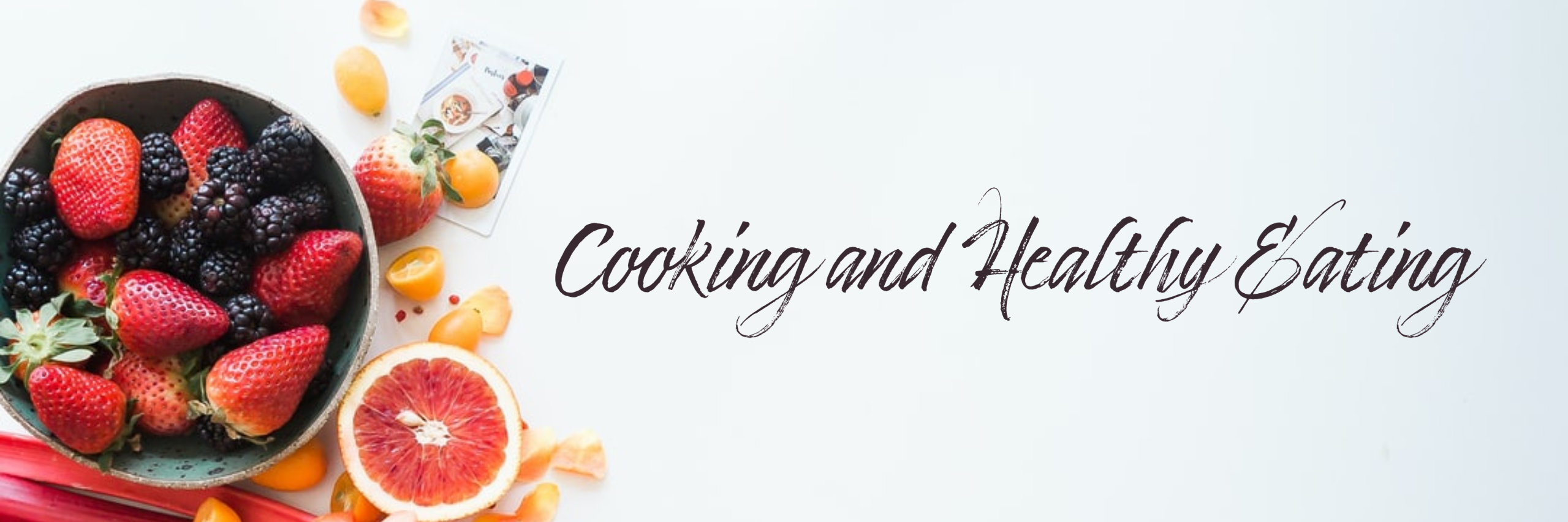 banner that says cooking and healthy eating