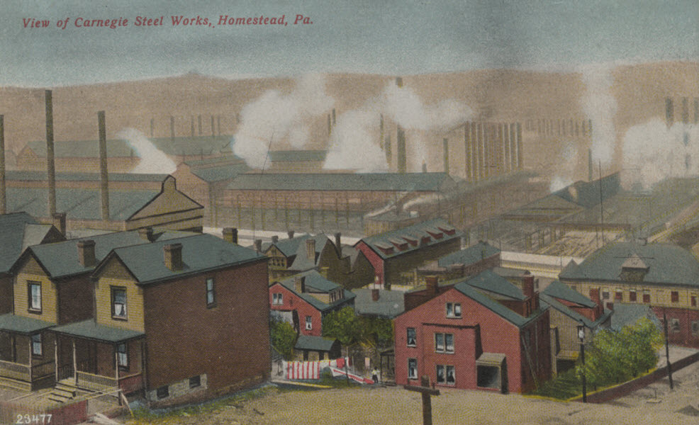 "A postcard with a view of smokestacks in front of hills, smoke in the background and colorful buildings in the foreground. Text: ""View of Carnegie Steel Works, Homestead, PA"""